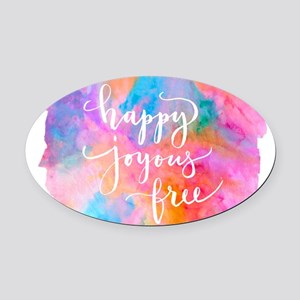 Happy Joyous Free Oval Car Magnet