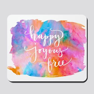 Happy Joyous Free Mousepad