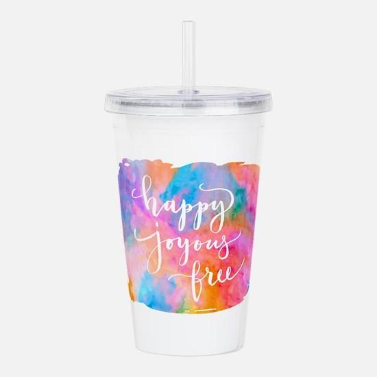 Happy Joyous Free Acrylic Double-wall Tumbler