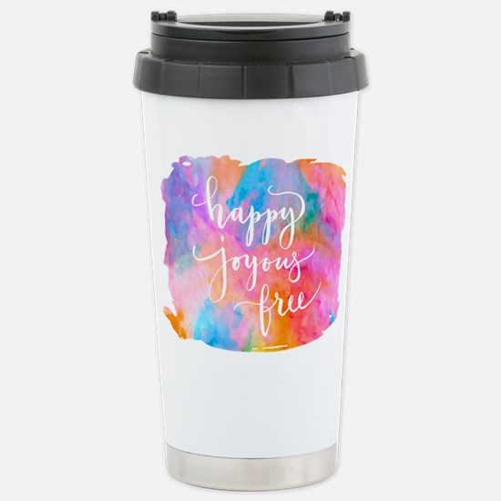 Happy Joyous Free Travel Mug