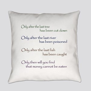 Cree Indian Prophecy Everyday Pillow