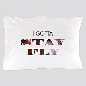 I gotta stay fly Pillow Case