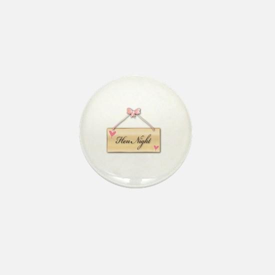 Cute Hen night Mini Button