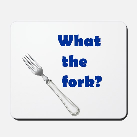 WHAT THE FORK? Mousepad