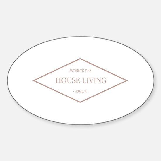 Authentic Tiny House Living W Decal