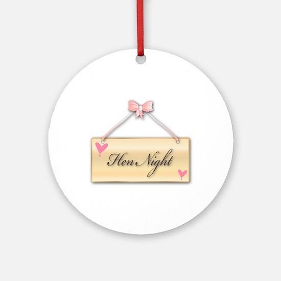 Hen Night Round Ornament