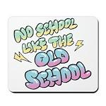 Old School Hip-Hop Mousepad