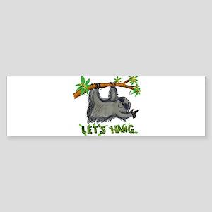 Let's Hang! Bumper Sticker