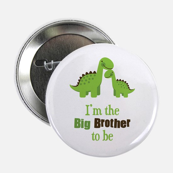 """Dino Big Brother to Be 2.25"""" Button"""