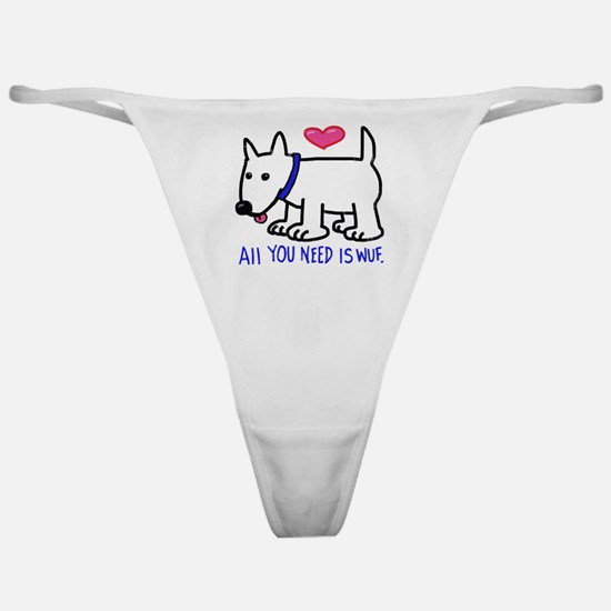 All you Need Is Wuf love Classic Thong