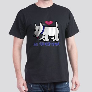 All you Need Is Wuf love T-Shirt