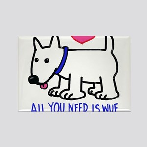 All you Need Is Wuf love Magnets