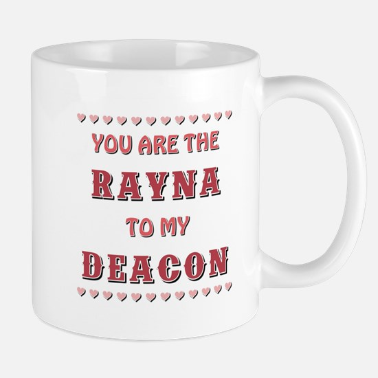 RAYNA to DEACON Mugs