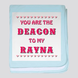 DEACON to RAYNA baby blanket