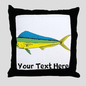 Mahi Mahi (Custom) Throw Pillow