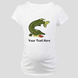 Northern Pike (Custom) Maternity T-Shirt