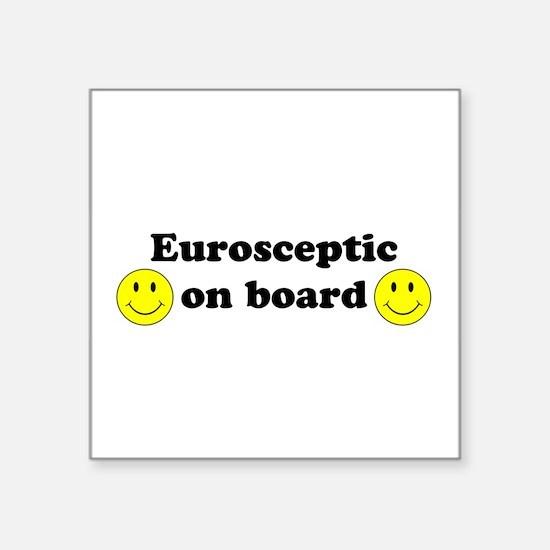 Eurosceptic on board Sticker