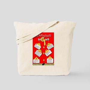 Warning Signs Tote Bag