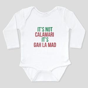 Its Not Calamari Italian Humor Body Suit