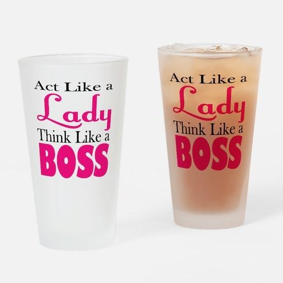 think like a boss Drinking Glass