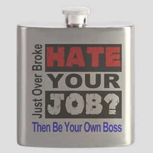 Hate Your Job Be Your Own Boss Flask