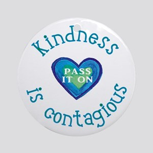 Kindness--Pass it On Round Ornament