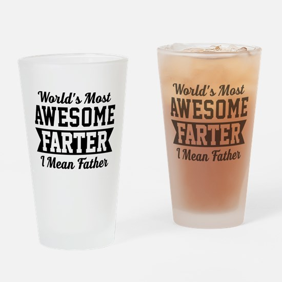 Awesome Farter Funny Dad Drinking Glass
