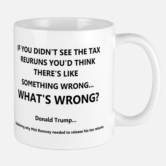 donald on other's tax returns Mugs