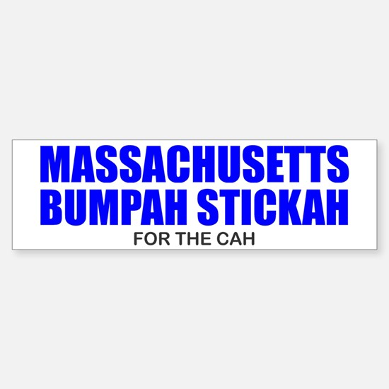 Bumpah Stickah for the Cah Bumper Bumper Bumper Sticker