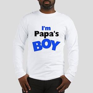 I'm Papa's Boy Long Sleeve T-Shirt