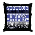 Victory & Life Throw Pillow