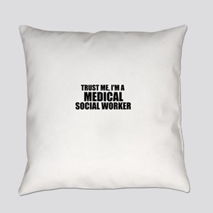 Trust Me, I'm A Medical Social Worker Everyday Pil