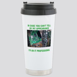 I'm an IT professional Travel Mug