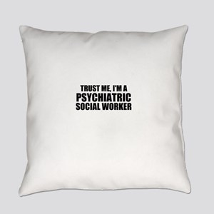 Trust Me, I'm A Psychiatric Social Worker Everyday
