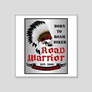 "Road Warrior Square Sticker 3"" x 3"""