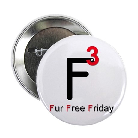 """Fur Free Friday 2.25"""" Button (100 pack)"""