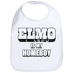 ELMO Is My Homeboy -Baby Bib