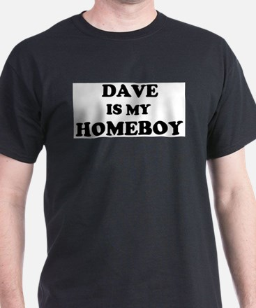 Dave Is My Homeboy Ash Grey T-Shirt