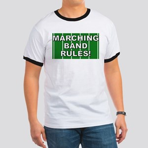 Marching Band Rules Shirts an Ringer T