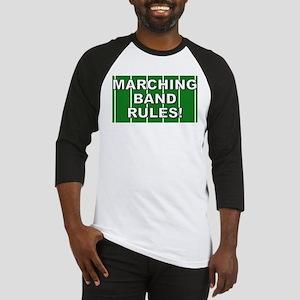 Marching Band Rules Shirts an Baseball Jersey