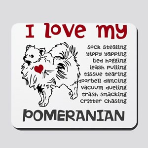 I love my my face pom Mousepad