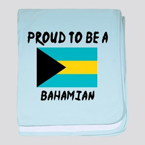 Proud To Be Bahamian baby blanket