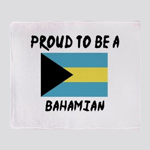 Proud To Be Bahamian Throw Blanket