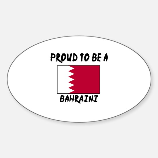 Proud To Be Bahraini Sticker (Oval)