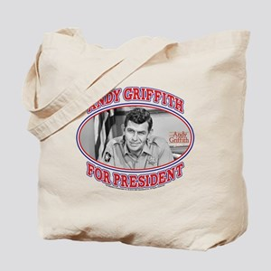 Andy Griffith for President Tote Bag