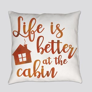 Life's Better Cabin Everyday Pillow
