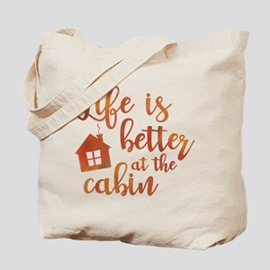 Life's Better Cabin Tote Bag