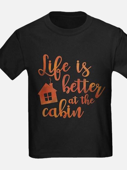 Life's Better Cabin T