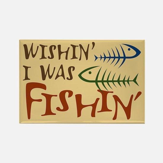 Wishin' I Was Fishin' Rectangle Magnet