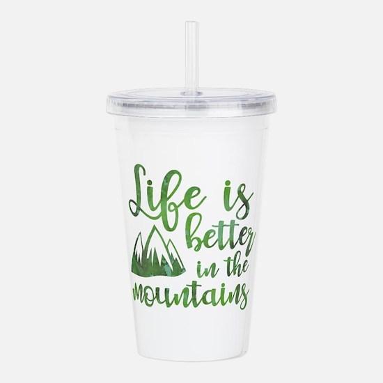 Life's Better Mountain Acrylic Double-wall Tumbler